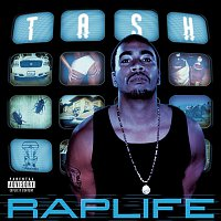 Tash – Rap Life
