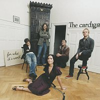 The Cardigans – For What It's Worth