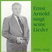 Ernst Arnold – Ernst Arnold singt seine Lieder
