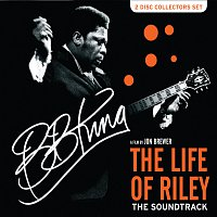B.B. King – The Life Of Riley [Original Motion Picture Soundtrack]
