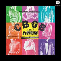 Various Artists.. – CBGB: Original Motion Picture Soundtrack