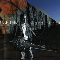Rob Ickes – Hard Times