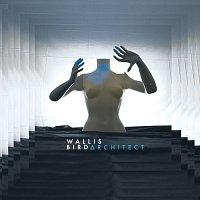 Wallis Bird – Architect [Deluxe]