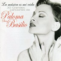 Paloma San Basilio – La Música Es Mi Vida - 30 Grandes Canciones