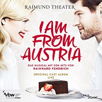 Original Cast Wien – I am from Austria - Original Cast Album Live