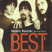 Atomic Rooster – Best - Dance of Death