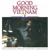 Různí interpreti – Good Morning Vietnam [The Original Motion Picture Soundtrack]