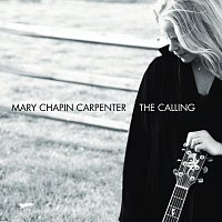 Mary Chapin Carpenter – The Calling