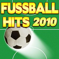 Různí interpreti – Fussball Hits 2010
