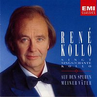 René Kollo, Jankowski Singers, Streichergruppe Hans Georg Arlt, RIAS-Tanzorchester, Horst Jankowski – Auf den Spuren meiner Vater · René Kollo singt Kollo