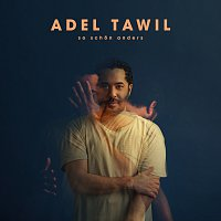 Adel Tawil – So schon anders [Deluxe Version]