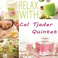 Cal Tjader Quintet – Relax with