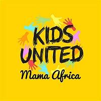 Kids United – Mama Africa (feat. Angélique Kidjo et Youssou N'Dour)