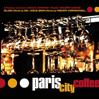 Různí interpreti – Paris City Coffee