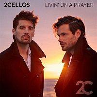 2CELLOS – Livin' on a Prayer