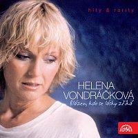 Helena Vondráčková – Blázen, kdo se lásky zříká