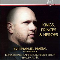 Konzerthaus Kammerorchester Berlin, Shalev Ad-El – Kings, Princes & Heroes