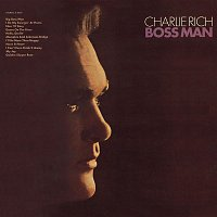 Charlie Rich – Boss Man