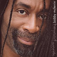 Bobby McFerrin – Beyond Words