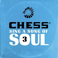 Různí interpreti – Chess Sing A Song Of Soul 3