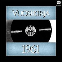 Vuosikirja – Vuosikirja 1961 - 50 hittia