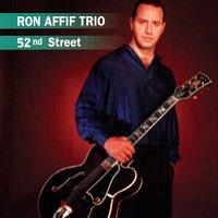Ron Affif Trio – 52nd Street