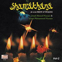 Ustad Ahmed Hussain, Ustad Mohammed Hussain, Pankaj Udhas – Shamakhana  Vol. 2 : A Live Mehfil Of Ghazals