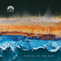 Cast – Kicking Up The Dust