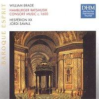 Jordi Savall, William Brade – Brade: Hamburger Ratsmusik (Consort Music Ca. 1600)