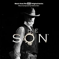Nathan Barr – The Son [Music From The AMC Original Series]