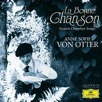 Anne Sofie von Otter, Bengt Forsberg – La Bonne Chanson - French Chamber Songs
