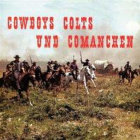 Big Carlos – Cowboys Colts und Comanchen