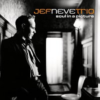 Jef Neve Trio – Soul In A Picture