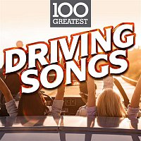 Various  Artists – 100 Greatest Driving Songs