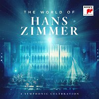 Hans Zimmer & Vienna Radio Symphony Orchestra & Martin Gellner – The World of Hans Zimmer - A Symphonic Celebration (Live)