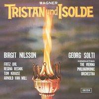Sir Georg Solti, Birgit Nilsson, Fritz Uhl, Regina Resnik, Tom Krause – Wagner: Tristan und Isolde