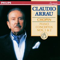 Claudio Arrau, London Philharmonic Orchestra, Eliahu Inbal – Chopin: Piano Concertos Nos. 1 & 2