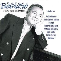 Rafael Basurto – La Ultima Voz de los Panchos