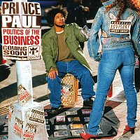 Prince Paul – Politics Of The Business