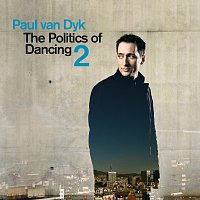 Paul van Dyk – The Politics of Dancing Pt. 2