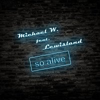 So Alive (feat. Lewisland)
