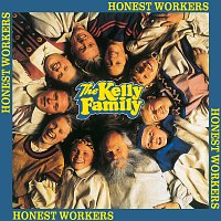 The Kelly Family – Honest Workers
