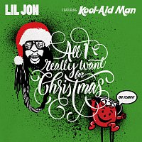 Lil Jon, Kool-Aid Man – All I Really Want For Christmas