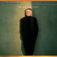 Dave Grusin – The Very Best Of Dave Grusin