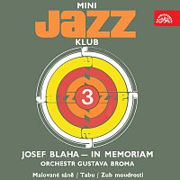 Josef Blaha, Orchestr Gustava Broma – Mini Jazz Klub 03