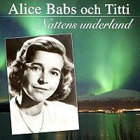 Alice Babs och Titti – Nattens underland (Wonderland by night)