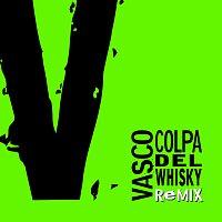 Vasco Rossi – Colpa Del Whisky Remix