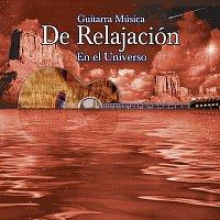 Různí interpreti – Guitarra Musica De Relajacion En El Universo