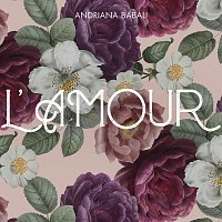Andriana Babali – L' Amour