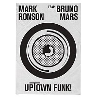Mark Ronson, Bruno Mars – Uptown Funk (Remixes)